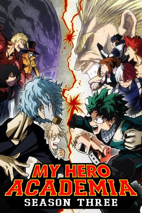 Boku no Hero Academia (My Hero Academia) มายฮีโร่ อคาเดเมีย ภาค3 พากย์ไทย